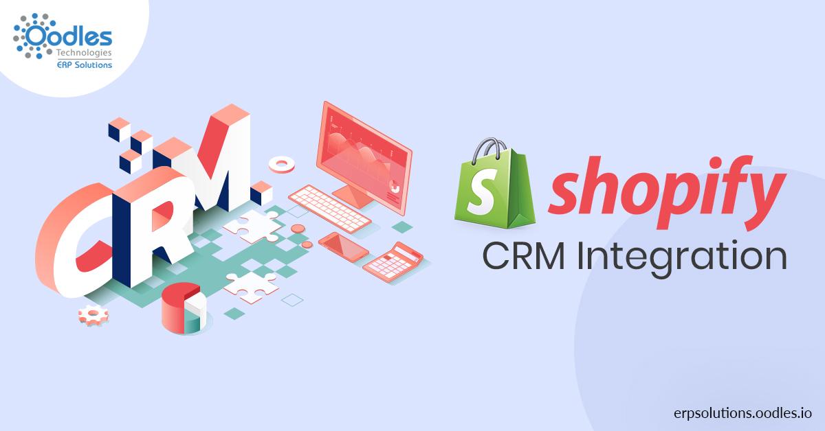 Shopify CRM integration