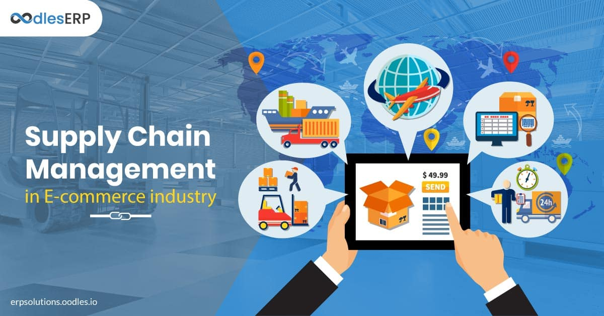 Supply Chain Management in E-commerce Industry