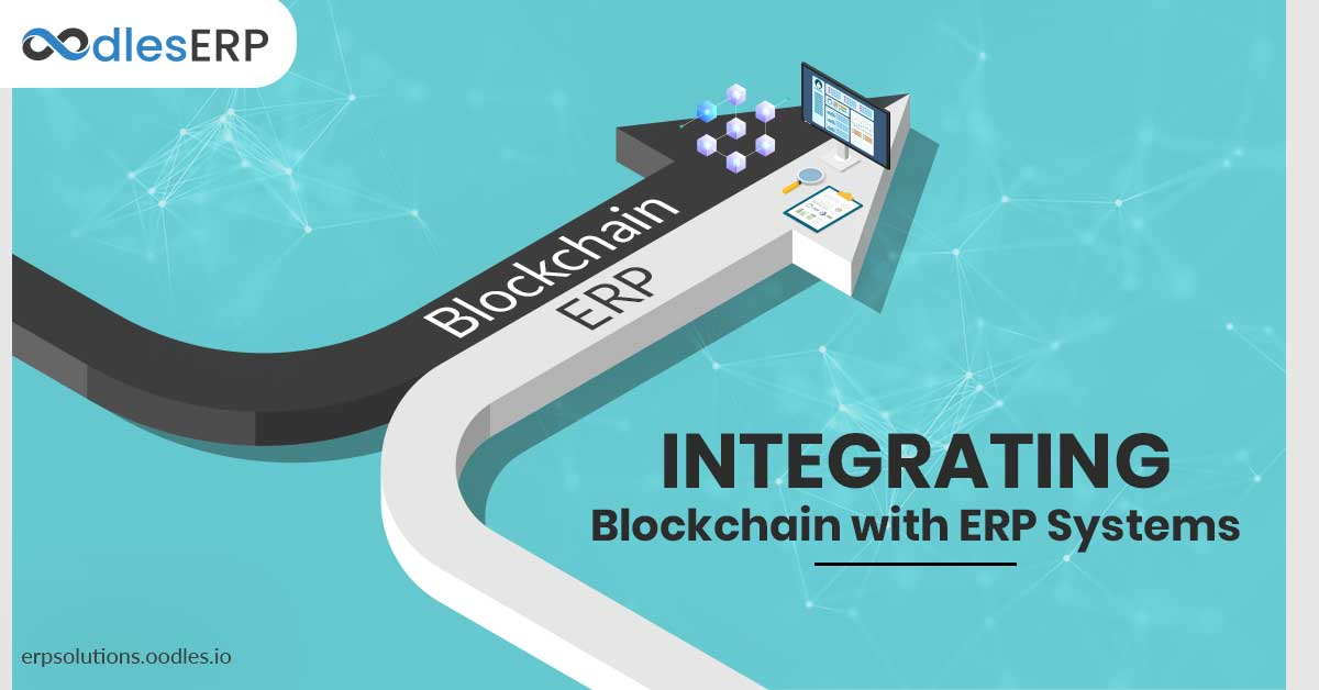 Integrating Blockchain in ERP Systems