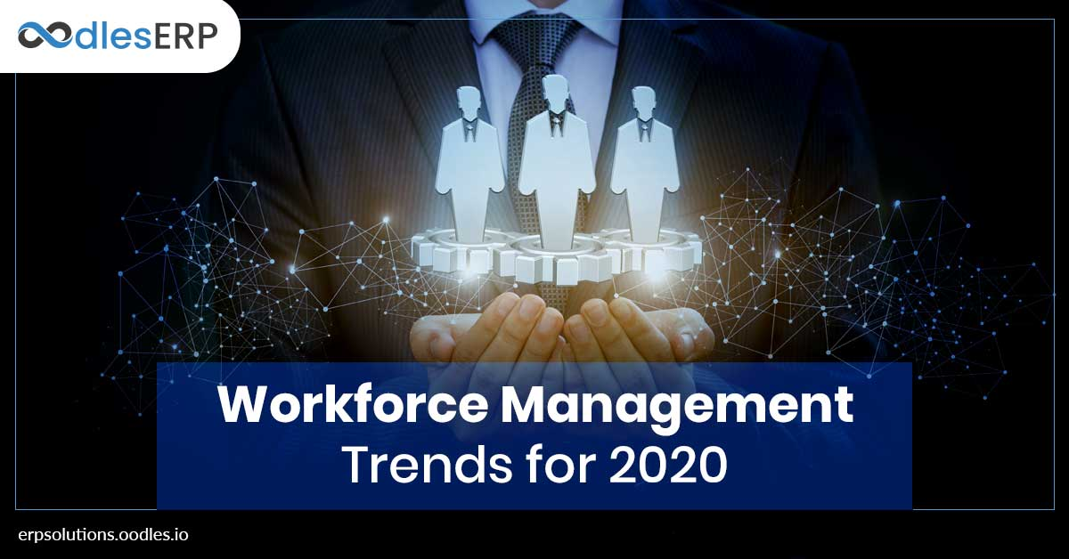 Workforce Management Trends