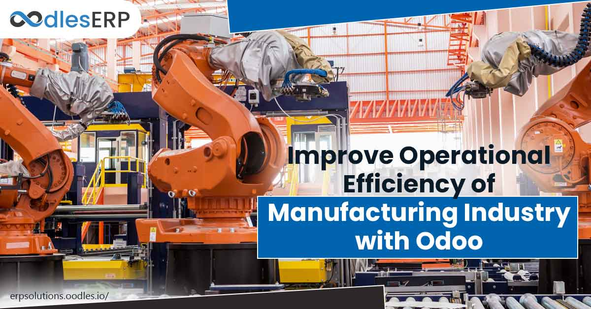 Manufacturing Industry with Odoo ERP