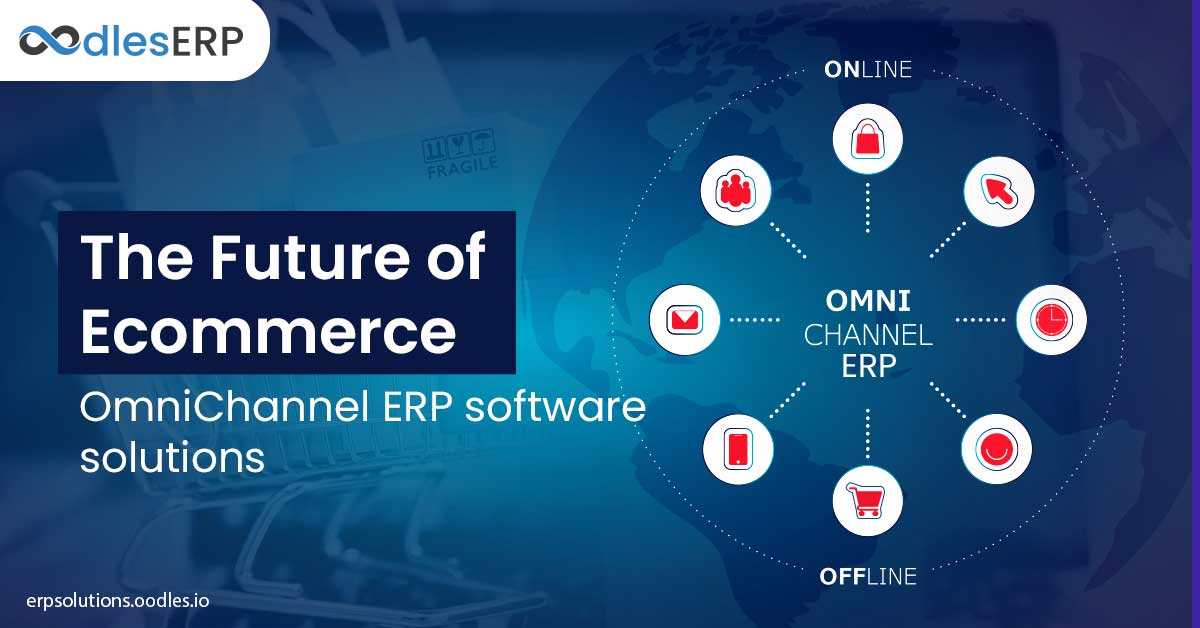 The Future of eCommerce: Omnichannel ERP