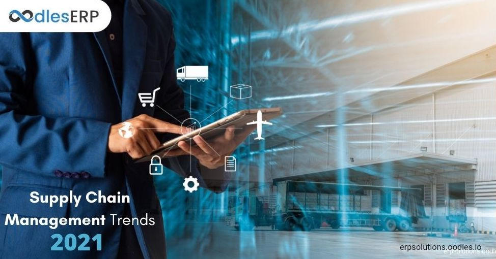 supply chain management solutions trends 2021